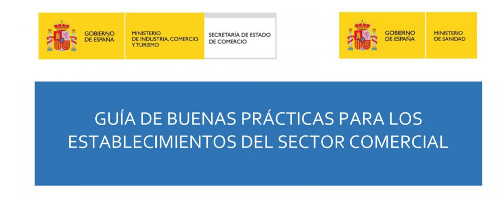 CORONAVIRUS: Guía de buenas prácticas para el sector comercial